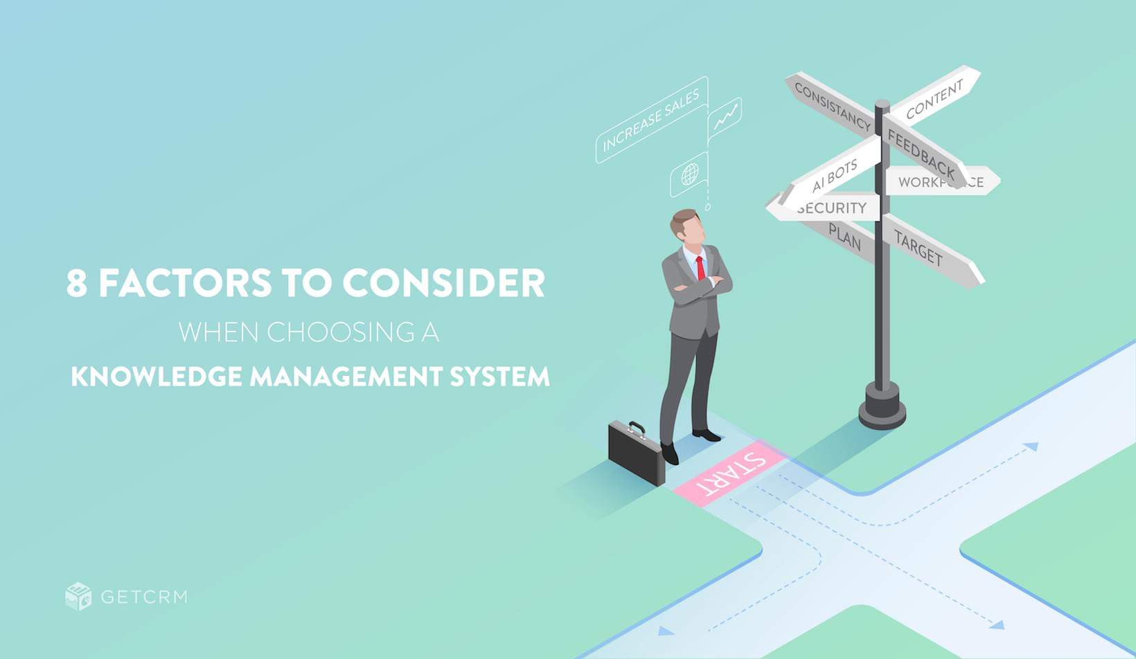 Eight Factors to Consider When Choosing a Knowledge Management System