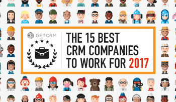 Top 15 CRM Companies to Work For in 2018