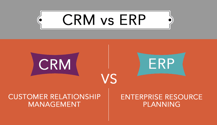 The Complete Guide to Understanding ERP vs. CRM