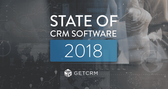 The State of CRM Software in 2018